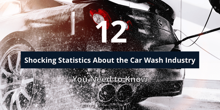 1) 12 Shocking Statistics About the Car Wash Industry That You Need to Know
